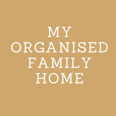 How to Create and Maintain an Organised Family Home