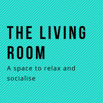 NATIONAL ORGANISING WEEK, DAY 6 – The Living Room , A Space To Relax and Socialise