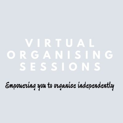 Virtual Organising – Empowering You To Organise Independently
