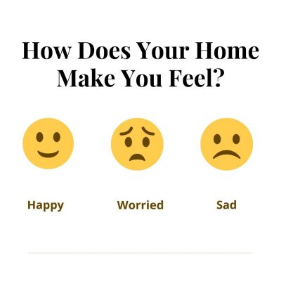 How Does Your Home Make Your Feel?